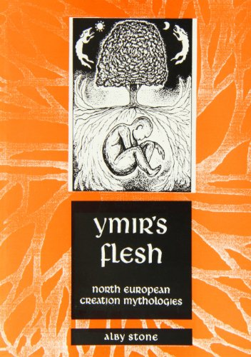 9781872883458: Ymir's Flesh: North European Creation Mythologies