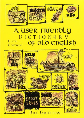 9781872883854: A User-friendly Dictionary of Old English and Reader