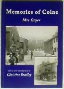 9781872895703: Memories of Colne