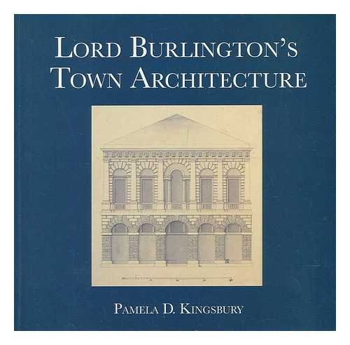 9781872911403: Lord Burlington's Town Architecture