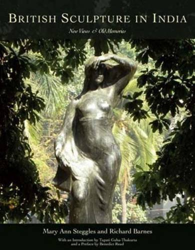 9781872914411: British Sculpture in India: New Views and Old Memories