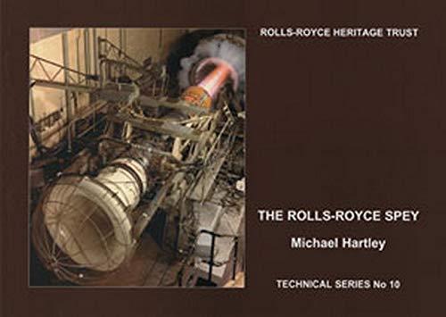 9781872922263: The Rolls-Royce Spey (Rolls-Royce Heritage Trust Technical)