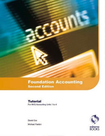 9781872962818: Foundation Accounting: Tutorial: AAT/NVQ Accounting