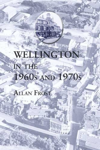 9781872989174: Wellington in the 1960s and 1970s