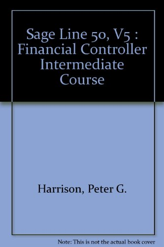 9781873005545: Sage Line 50, V5 : Financial Controller Intermediate Course