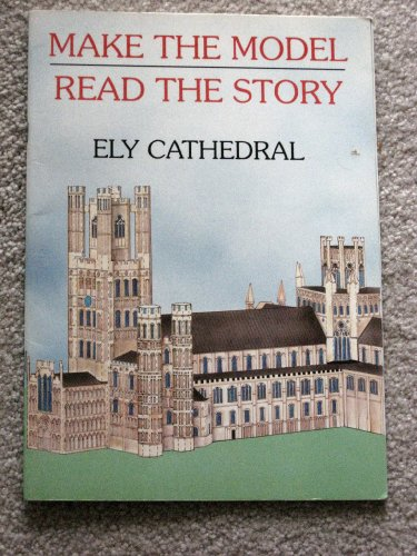 9781873027004: Ely Cathedral: Make the Model - Read the Story