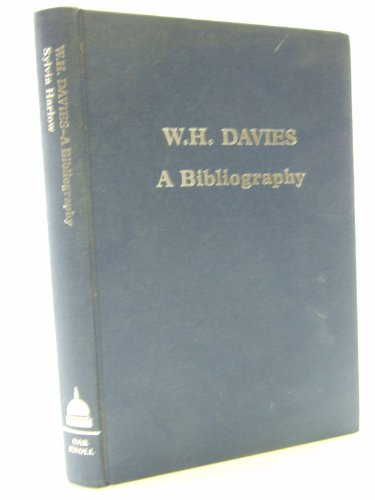 W.H.Davies: A Bibliography (Winchester Bibliographies of 20th Century Writers)