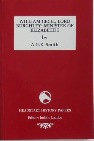 9781873041208: William Cecil, Lord Burghley: Minister to Elizabeth I (Headstart History Papers)