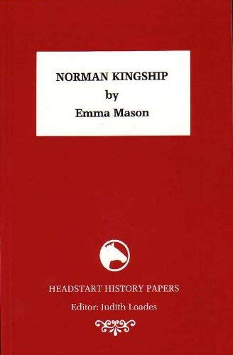 9781873041451: Norman Kingship (Headstart History Papers)