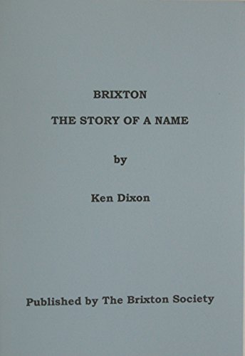 Brixton: The story of a name: Dixon, Ken