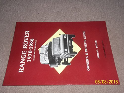 9781873078099: Range Rover Owner's and Buyer's Guide: Carburettor Models, 1970-86 (Buyers guides)
