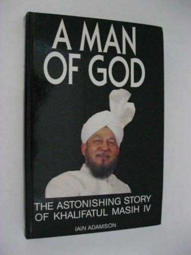 Man of God: Astonishing Story of His: Iain Adamson