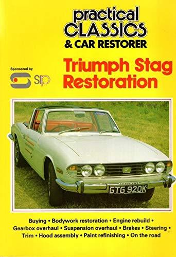 9781873098004: Triumph Stag Restoration (Practical Classics)