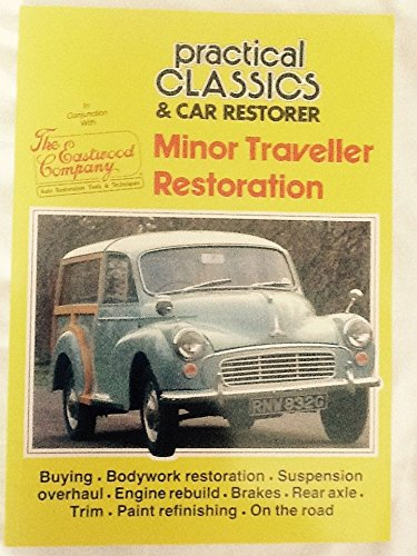 9781873098301: Practical Classics and Car Restorer Minor Traveller Restoration