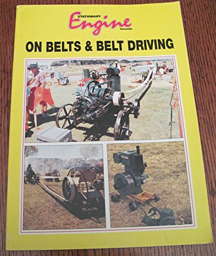 9781873098363: Stationary Engine on Belts and Belt Driving