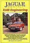 Jaguar Monthly XJ40 Engineering: Weeden, Phil (Editor)