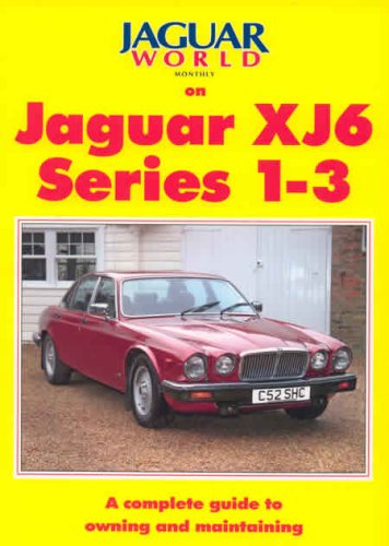 9781873098790: Jaguar World Monthly Jaguar XJ6 Series 1-3