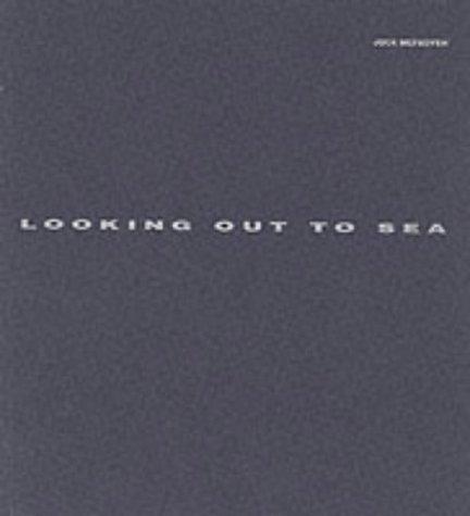 Looking out to Sea.: Jock McFayden.