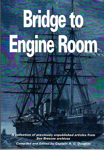 9781873120477: Bridge to Engine Room