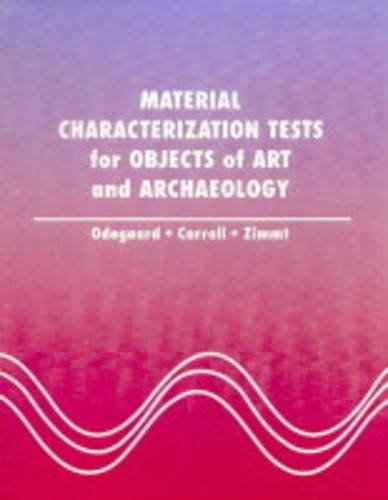 9781873132128: Material Characterization Tests for Objects of Art and Archaeology