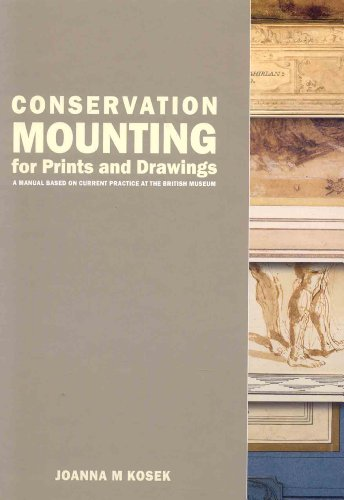 9781873132593: Conservation Mounting for Prints and Drawings