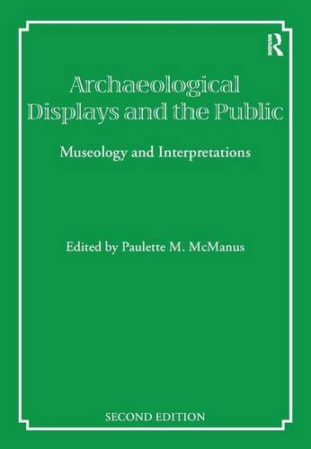 Archaeological Displays and the Public: Museology and