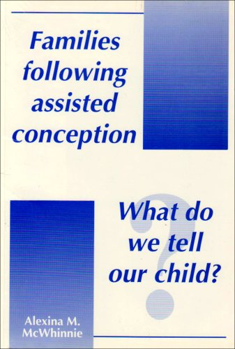 9781873153239: Families Following Assisted Conception: What Do We Tell Our Child?