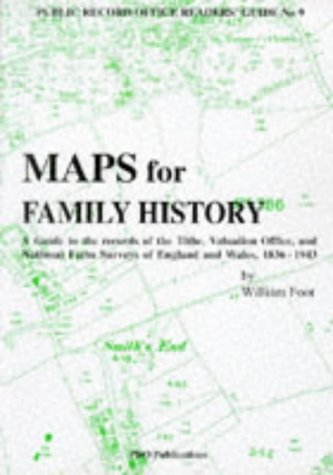 Maps for Family History: A Guide to: Foot, William