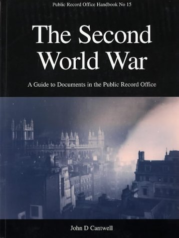 The Second World War: Guide to Documents: Public Record Office