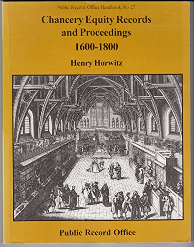 9781873162637: Chancery Equity Records and Proceedings, 1600-1800 (Public Record Office handbook)