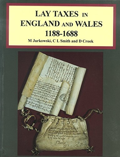 9781873162644: Lay Taxes in England & Whales, 1188-1688 (Pro Handbooks No. 31)
