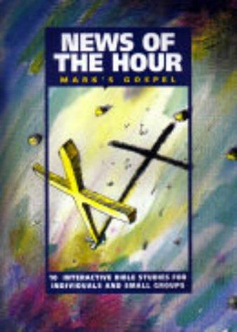 News of the Hour: Mark (1873166605) by Bolt, Peter; Payne, Tony