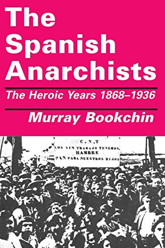 9781873176047: The Spanish Anarchists: The Heroic Years, 1868-1936