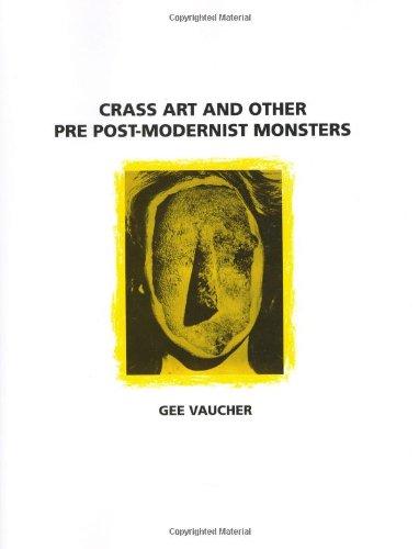 Crass Art and Other Pre Post-Modern Monsters: Gee Vaucher