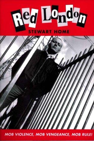 Red London: Stewart Home
