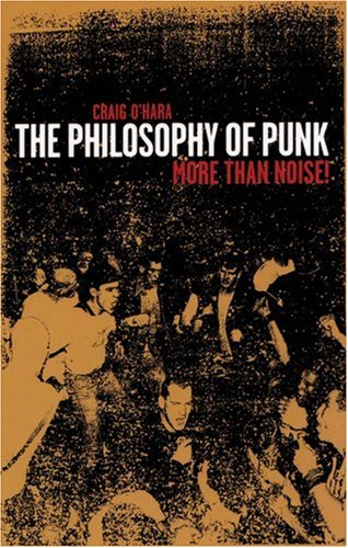 9781873176160: The Philosophy of Punk: More Than Noise