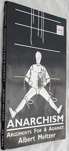 9781873176191: Anarchism: Arguments for & Against