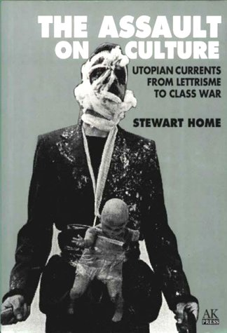 9781873176306: Assault on Culture: Utopian Currents from Lettrisme to Class War