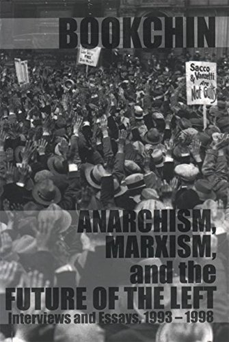 9781873176351: Anarchism, Marxism and the Future of the Left: Interviews and Essays, 1993-1998