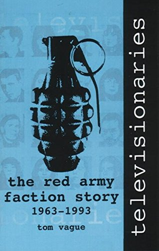 9781873176474: Televisionaries: The Red Army Faction Story, 1963-1993
