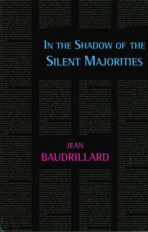 9781873176665: In the Shadow of the Silent Majorities, or the End of the Social (Semiotext(e) foreign agents series)