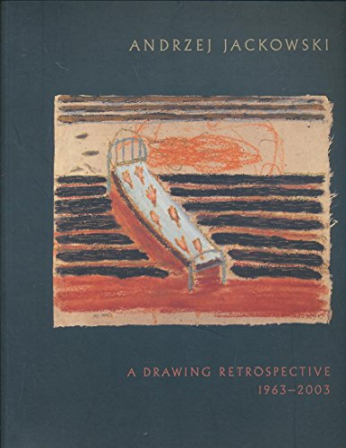 Andrzej Jackowski: a Drawing Retrospective 1963-2003: Timothy. (Selected And Introduced By). Hyman