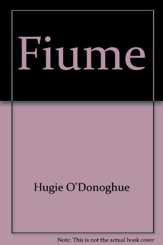 Hughie O'Donoghue Fiume: Hughie O'Donoghue. Hubbard,