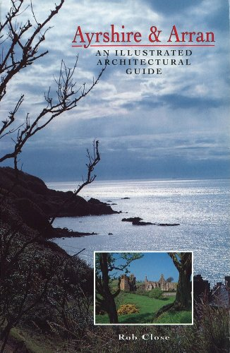 9781873190067: Ayrshire and Arran: Illustrated Architectural Guide (RIAS/Landmark Trust)