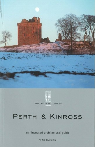 9781873190128: Perth and Kinross: An Illustrated Architectural Guide (RIAS Series of Illustrated Architectural Guides to Scotland)