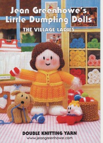 Jean Greenhowe's little dumpling dolls - The: Greenhowe, Jean