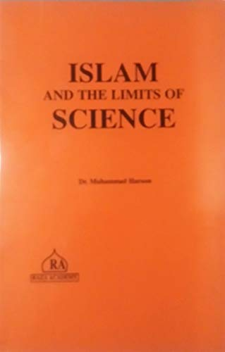 9781873204191: Islam and the Limits of Science