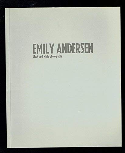 Emily Andersen: Black and White Photographs.: Emily Andersen.
