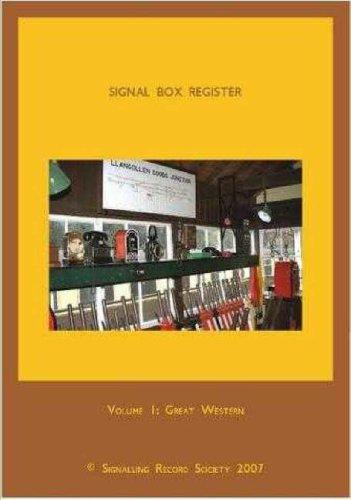 9781873228289: Signal Box Register: Great Western v. 1