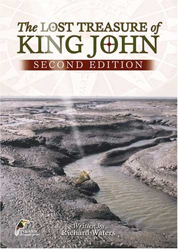9781873257654: The Lost Treasure of King John: The Fenland's Greatest Mystery